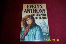 EVELYN ANTHONY  °  THE COMPANY OF SAINTS - Novels
