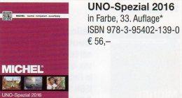 UNO Michel Spezial Katalog 2016 New 56€ ZD-Bögen FDC Markenhefte Stamp UN-Post Genf Wien New York ISBN 978-3-95402-139-0 - Sammlungen
