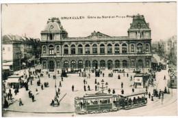 Bruxelles, Gare Du Nord Et Place Rogier, Tram, Tramway (pk27462) - Spoorwegen, Stations