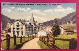 SELVA IN VAL GARDENA - HOTEL OSWALDO DEI WOLKENSTEIN  - VIAGGIATA A TRIESTE NEL 1925 - Trento