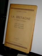 La Bretagne De L'origine à La Reunion Par Alain Raison Du Cleuziou    Edition 1947 A.Prud'homme - Bretagne