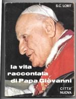 S.C.LORIT - LA VITA RACCONTATA DI PAPA GIOVANNI - Ed. Città Nuova 1966 - Bibliographien