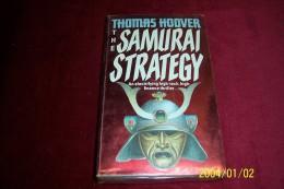 THOMAS HOOVER ° THE SAMURAI STRTEGY - Novels