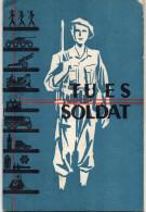 FASCICULE MINISTERE DE LA GUERRE Tu Es Soldat   CALENDRIERS 1953/1954 - Catalogues