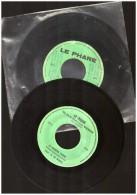 2 Disques Vinyles 45t Le Phare  Mouscron  Dernier Tango De Waele Tourne  Manege - Humor, Cabaret