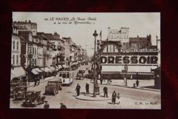 LE HAVRE - Le Rond POint Et La Rue De NORMANDIE - Unclassified