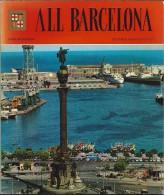 ES.- All Barcelona. English Edition. 159 Colour Photographs. 2e Edition, March 1980. 2 Scans - Architectuur