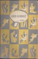 NL.- Goed Geboekt Door Jacques Den Haan, Adriaan Morrien En Charles Boost. 2 Scans - Boeken, Tijdschriften, Stripverhalen
