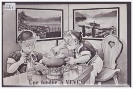 DISTRICT DE VEVEY /// UNE FONDUE A VEVEY - PAR MINOUVIS - TB - VD Vaud