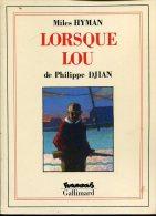 Philippe Djian Et Miles Hyman Lorsque Lou  Ed Futuropolis Gallimard - Livres, BD, Revues