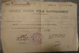 44 NANTES GUERRE 39 45 AUSWEIS LAISSER PASSER POUR RAVITAILLEMENT   FELDKOMMANDANTUR JUILLET 1940 - Documenten