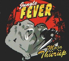 JUNGLE FEVER - Maja Thürüp - LP - TRAUMA SOCIAL - MASS PRODUCTIONS - STYGMATE - KANAL HYSTERIK - WARUM JOE - MILKSHAKES - Rock