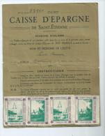 Saint Etienne ( Loire) Caisse D'épargne Scolaire.Livret Avec 20 Tilmbres épargne - Autres