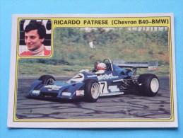 RICARDO PATRESE ( Chevron B40-BMW ) Super AUTO ( 30 ) Ed. Panini Modena ( Zie Foto Voor Details ) ! - Panini