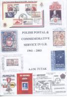 "CATALOGUE, POLISH  POSTAL  &  COMMEMORATIVE  SERVICE  IN  G.B. 1941--2003 "" IN  ENGLISH - United Kingdom"