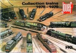 CATALOGUE COLLECTION TRAIN 1978-1979 JOUEF MODELE REDUIT ETAT COMME NEUF 68 PAGES GLACEES COULEURS - Elektrische Artikels