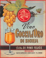 """03376 """"DITTA DI PINO FELICE - MESSINA - VINO GOCCIA D´ORO DI SICILIA"""" ETICHETTA ORIGINALE - Etichette"""