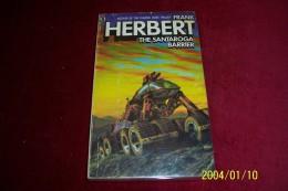 FRANK HERBERT  °  THE SANTAROGA BARRIER - Livres, BD, Revues