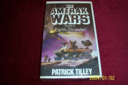 PATRICK  TILLEY   °°  BOOK 6  IRON MASTER   ° THE AMTRAK WARS - Autres