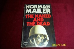 NORMAN MAILER  °  THE NAKED AND THE DEAD - Livres, BD, Revues
