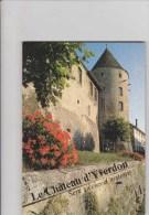 Château D'Yverdon - 7 Siècles D'histoire - Histoire