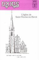 Ancien Dépliant Sur L'Eglise Saint-Nicolas-en-Havre (Mons, Belgique) (vers 1995) - Dépliants Touristiques