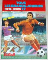 Foot Sport - Tous Les Grands Joueurs De 1977 Revue Miroir Du Football N° 291  - 82 Pages Tout Couleur - Football