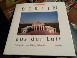 Berlin Aus Der Luft Fotografiert - Bücher, Zeitschriften, Comics