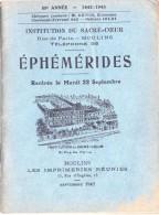 00 - D - LOT DE 4 EPHEMERIDES 42/43 - 43/44 - 45/46 - 46/47 - INSTITUTION DU SACRE-COEUR 03 Moulins Sur Allier - Vieux Papiers