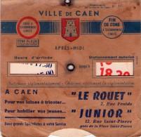 """00 - D -  DISQUE DE STATIONNEMENT De La Ville De CAEN Matin Et Soir - PUB """"LE ROUET """" """"JUNIOR"""" - Publicités"""