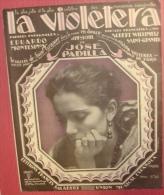 La Violetera 1918 Chanson La Marchande De Violettes Musique José Padilla Paroles Saint-Granier Willemetz Ed.Jalabert TBE - Musique & Instruments