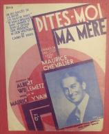 Dites-Moi Ma Mère  One'step De Maurice Chevalier Musique Maurice Yvain Paroles Willemetz Ed. Salabert 1927  TBE - Musique & Instruments