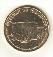 Monnaie de Paris 13. Tarascon - Le chateau n�1 CNMHS 2004
