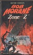 "BOB MORANE 117 : ZONE ""Z"" (HENRI VERNES) POCKET MARABOUT  N° 116 - Other"