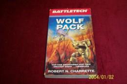 BATTELETECH °  WOLF PACK  °  ROBERT N CHARRETTE - Livres, BD, Revues
