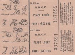 SNCF 2 TICKETS 1ER CLASSE PLACE LOUEE 1956          TDA86 - Chemins De Fer