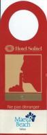 Hotellerie/Do Not Disturb/Hotel Sofitel / Maeva Beach /TAHITI/France/Années 70-80  DND12 - Other