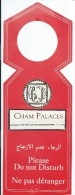 Hotellerie/Do Not Disturb/Hotel Cham Palaces/SYRIE/Années 70-80  DND26 - Other