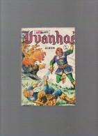 IVANHOE,album N° 39 Avec N°153,154,155,156 - Autres Auteurs
