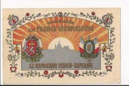 Exceptionnelle Et Très Rare CPA : Un Salut Amical à La France Victorieuse (avec Faute) - La République Tchéco-slovaque - Patriottisch
