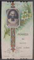 IMAGE PIEUSE BONAMY Pl 551.1 (chromo Vers 1900) SAINT JEAN-MARIE VIANNEY - PENSEES DU SAINT CURE D'ARS - SANTINO - Images Religieuses