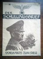 """4 Der Deutschen Zeitschrift - 4 Allemands Journal - """"der SCHULUNGSBRIEF"""" - Authentique - 1939-45"""