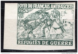 Foyer De Francais Antifasciste - Sin Dentar -  Refugees De Guerre - 25 Cts -   Spain Civil War - Refugiados
