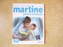 Martine Petite Maman - Collection Farandole / Casterman Imprimé En 1982 - Martine
