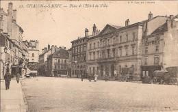 CHALON SUR SAONE_Place De L´Hôtel De Ville_BF_circulée En 1904 - Chalon Sur Saone