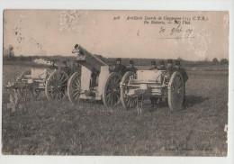 ARTILLERIE Lourde De Campagne (155 C.T.R.) - En Batterie - Soldat GALMARD - Guerre 14-18 - 1914-18