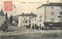 15 , MASSIAC , Hotel Monier Et Gendarmerie , * 301 54 - France