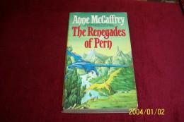 ANNE McCAFFREY  ° THE RENEGADES OF PERN - Livres, BD, Revues