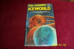 HAL CLEMENT  °  ICEWORLD - Livres, BD, Revues