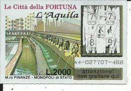 G&V003 - GRATTA E VINCI - LE CITTà DELLA FORTUNA - L'AQUILA - Biglietti Della Lotteria